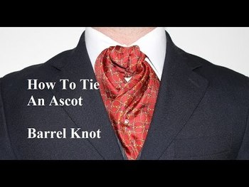 How To Tie an Ascot or Cravat Barrel Knot